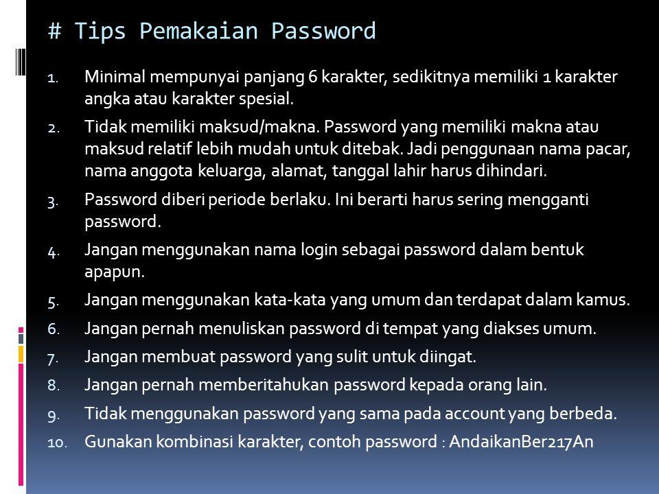 # Tips Pemakaian Password 1.