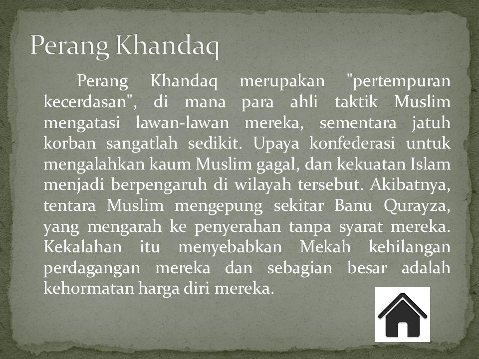 Perang Khandaq merupakan