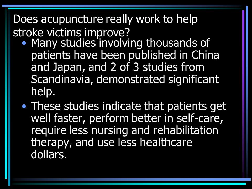 Does acupuncture really work to help stroke victims improve.