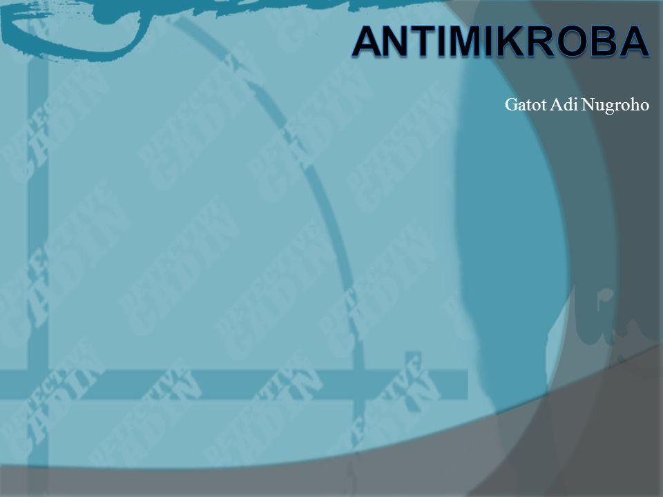 ANTIMIKROBA … AM yg menghambat sintesis as nukleat sel mikroba.