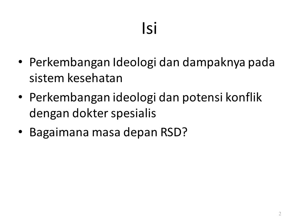 Dimana ideologi dokter (spesialis) dalam kehidupan? MaterialismeKesederhanaan. 13