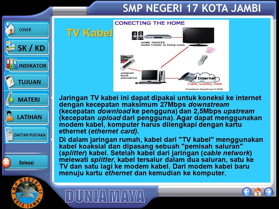 SMP NEGERI 17 KOTA JAMBI LAN Sebuah komputer yang dijadikan server (komputer layanan) di hubungkan ke internet. Komputer lain di jaringan tersebut kem