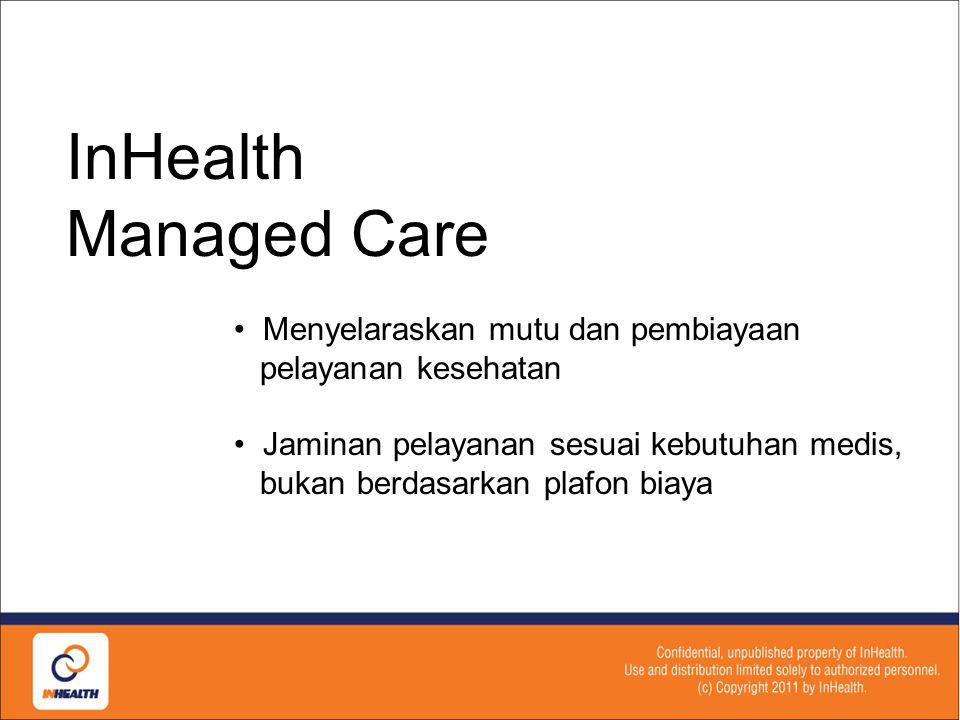 MANAGED CARE Solusi Komprehensif Jaminan Kesehatan Pegawai