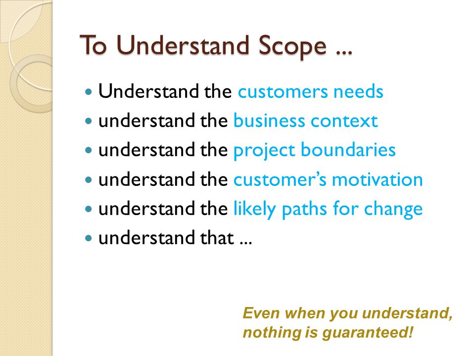 To Understand Scope...