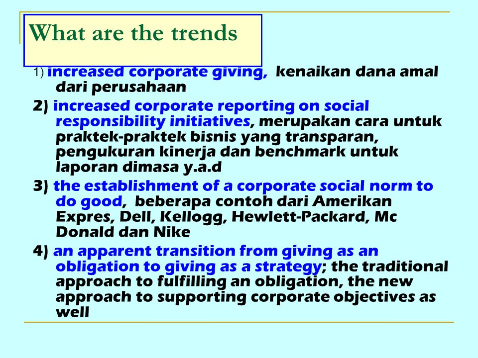 What are the trends 1) increased corporate giving, kenaikan dana amal dari perusahaan 2) increased corporate reporting on social responsibility initia