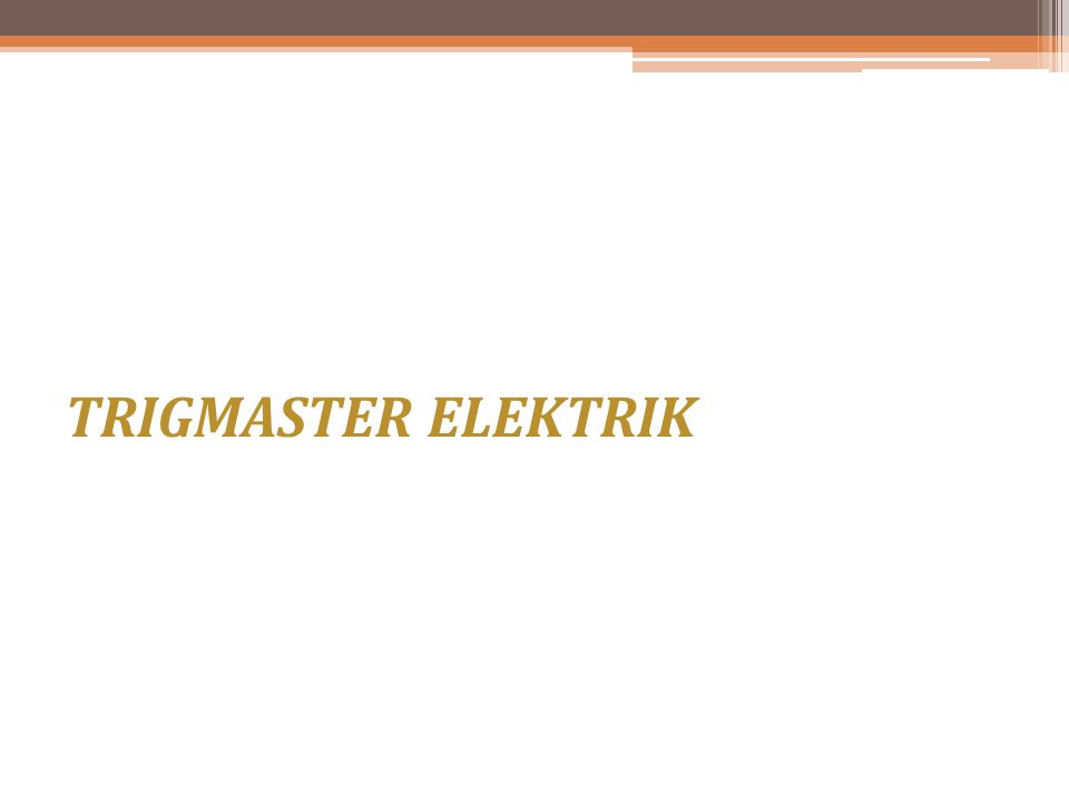 TRIGMASTER ELEKTRIK