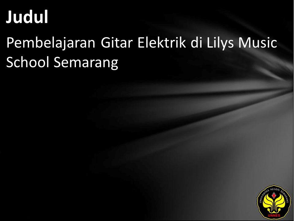 Judul Pembelajaran Gitar Elektrik di Lilys Music School Semarang