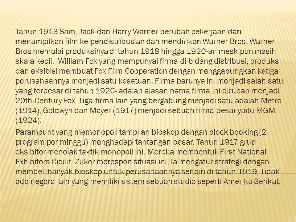 Mengontrol Pembuatan Film Pada 1914 hampir seluruh firma besar membagi pekerjaan dan tanggungjawab menjadi beberapa bagian.