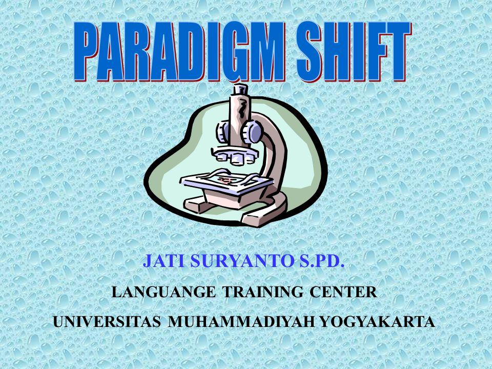 JATI SURYANTO S.PD. LANGUANGE TRAINING CENTER UNIVERSITAS MUHAMMADIYAH YOGYAKARTA