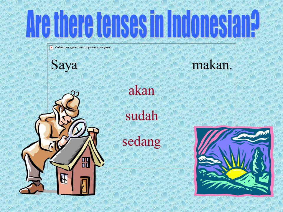 Translate freely and focus on meaning SIAPA NGAPAIN APA BAGAIMANA DIMANA KAPAN Examples: 1.