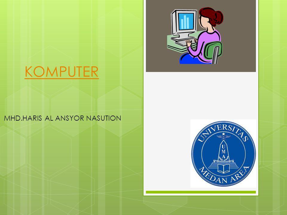 KOMPUTER MHD.HARIS AL ANSYOR NASUTION