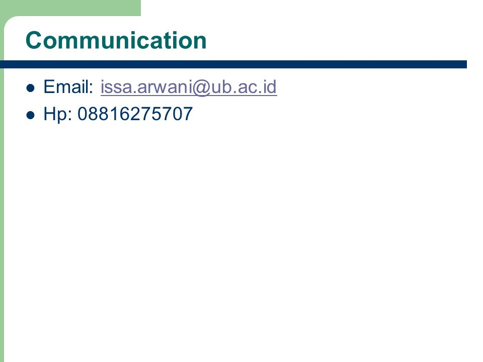 Communication Email: issa.arwani@ub.ac.idissa.arwani@ub.ac.id Hp: 08816275707