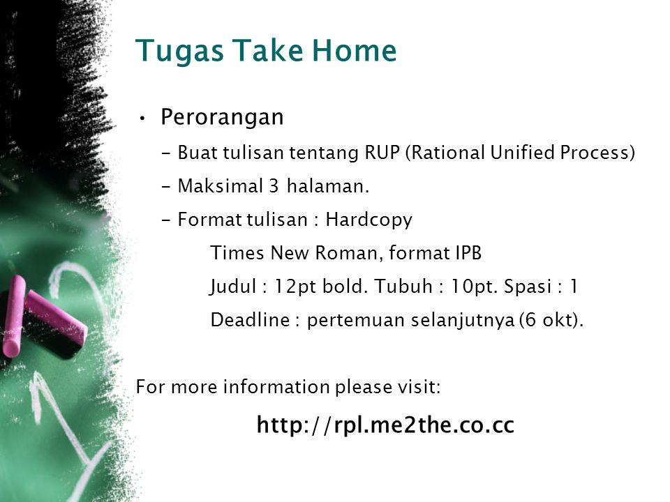 Tugas Take Home Perorangan - Buat tulisan tentang RUP (Rational Unified Process) - Maksimal 3 halaman.
