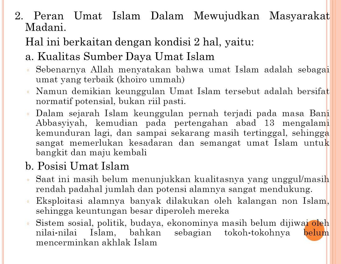 2.Peran Umat Islam Dalam Mewujudkan Masyarakat Madani.