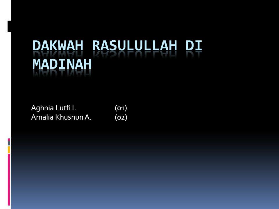 Aghnia Lutfi I.(01) Amalia Khusnun A.(02)