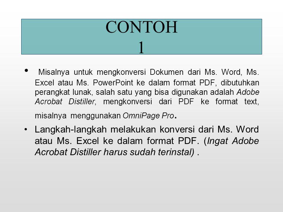 TUJUAN MENDAPATKAN BENTUK FORMAT SESUAI DENGAN BENTUK ASLINYA Misal: ukuran style file doc. Ms Word setelah dikonversi ke file xls. Ms Excel ukuran st