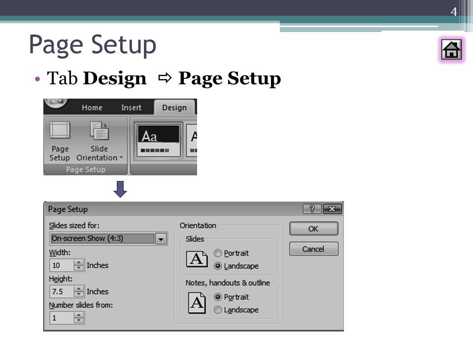 4 Page Setup Tab Design  Page Setup