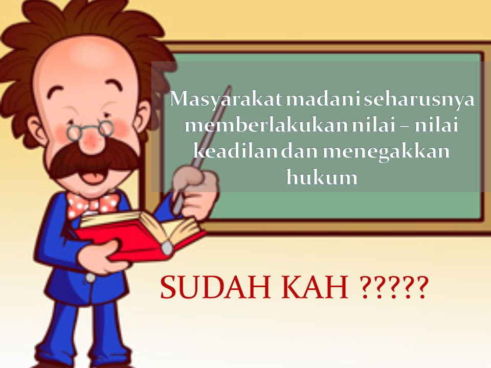 SUDAH KAH