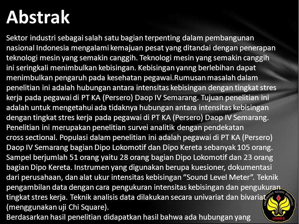 Abstrak Sektor industri sebagai salah satu bagian terpenting dalam pembangunan nasional Indonesia mengalami kemajuan pesat yang ditandai dengan penerapan teknologi mesin yang semakin canggih.