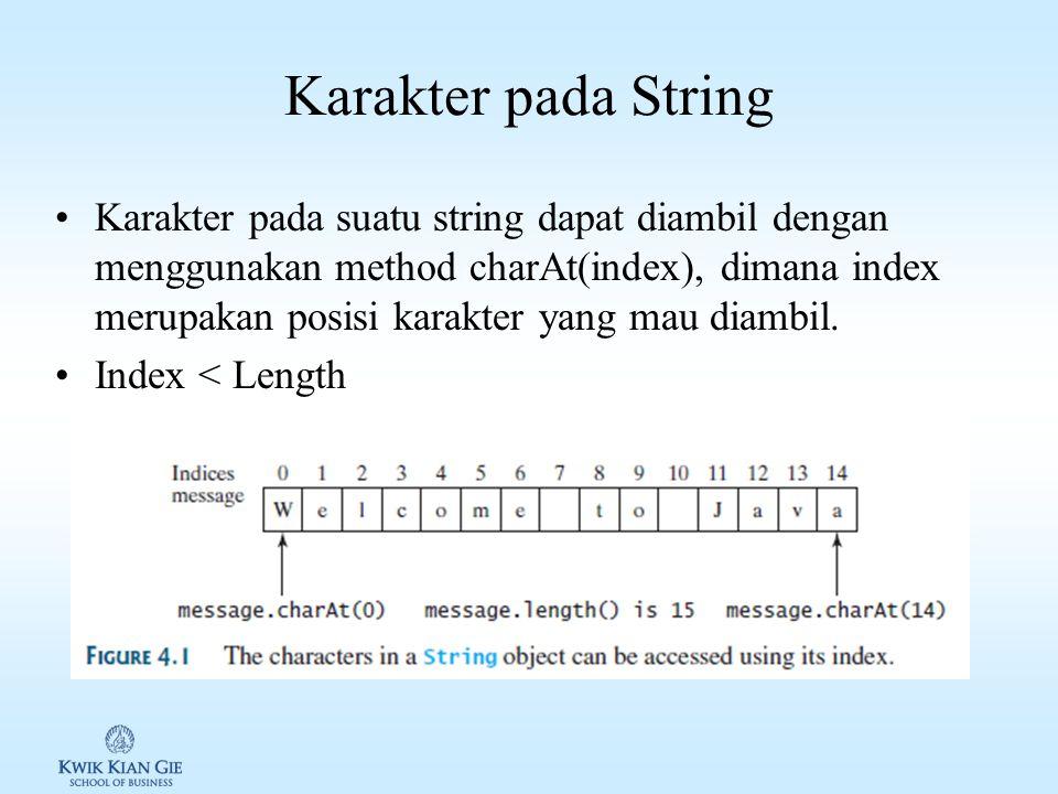 Panjang String Panjang atau ukuran suatu string didapatkan dengan memanggil method length(). Contoh: String message =