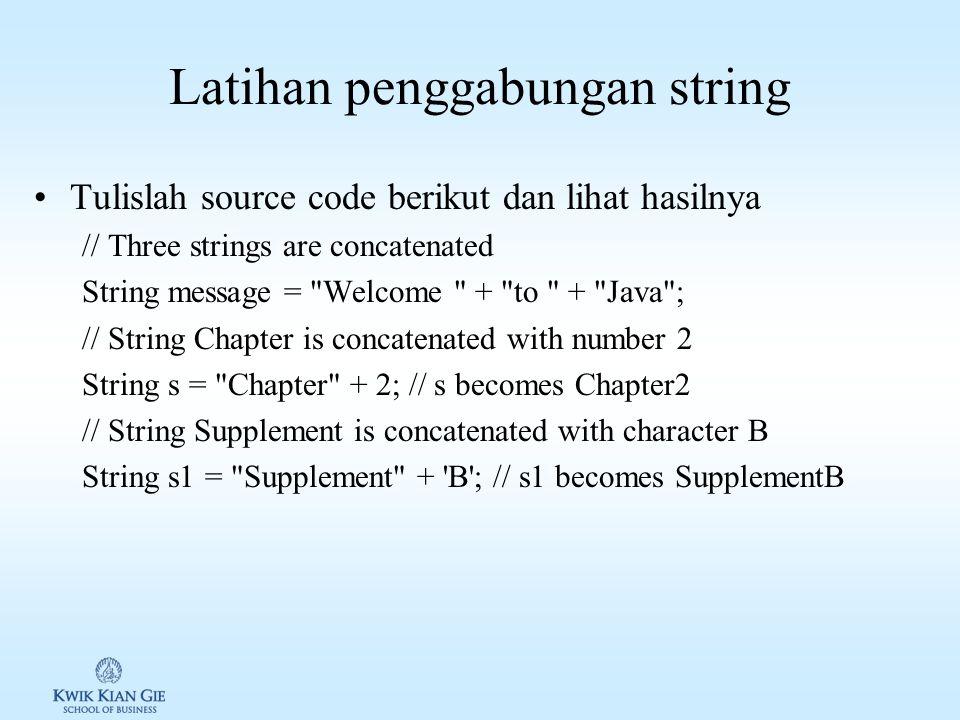"""Penggabungan string Method untuk menggabung 2 string adalah concat(String str) Contoh: String s1 = """" Hello """"; String s2 = """" World """" String s3 = s1.con"""