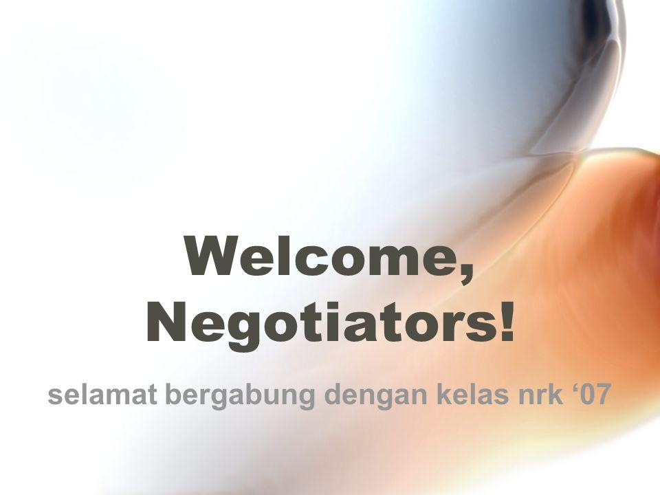 Welcome, Negotiators! selamat bergabung dengan kelas nrk '07