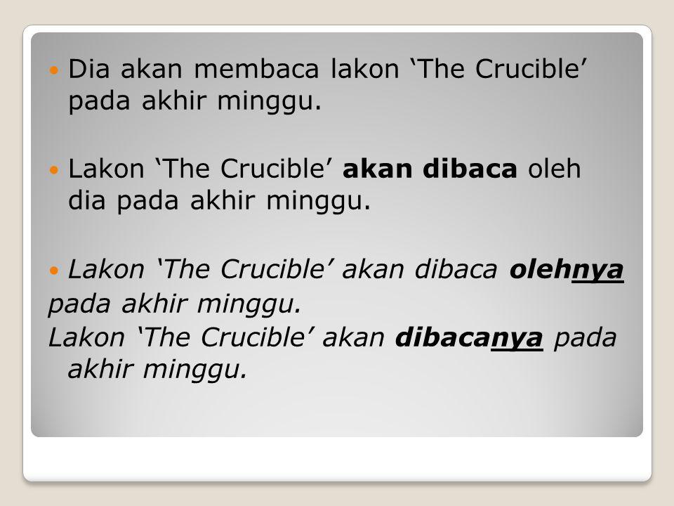 Dia akan membaca lakon 'The Crucible' pada akhir minggu.
