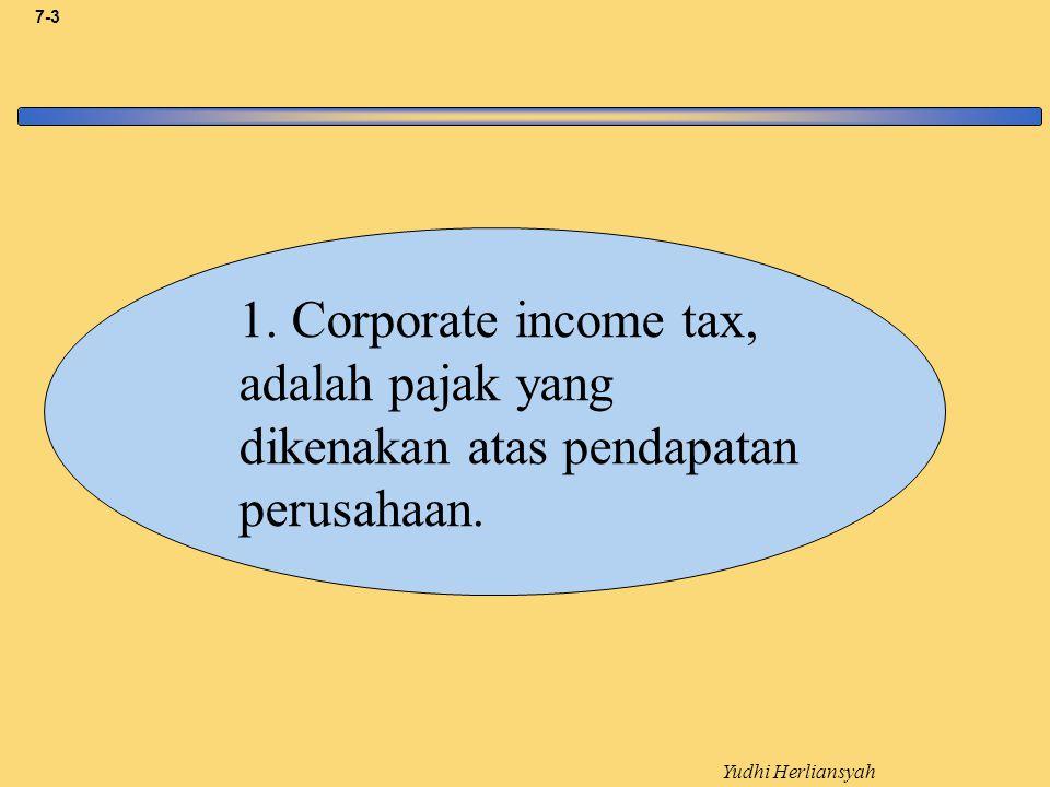 Yudhi Herliansyah 7-14 -Income before tax…………………..Rp 200.000.000.000 -Income tax (30%)…………………..Rp 60.000.000.000 -Income after tax…………………….Rp 140.000.000.000 -Deviden (40%)……………………....Rp 56.000.000.000 -Dev tax (20%)……………………….Rp 11.200.000.000 -Net Income………………………....Rp 128.800.000.000 Total Pajak Yang dibayar adalah: -Pajak Penghasilan…………………...