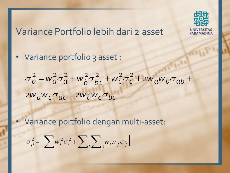 Variance Portfolio lebih dari 2 asset Variance portfolio 3 asset : Variance portfolio dengan multi-asset: