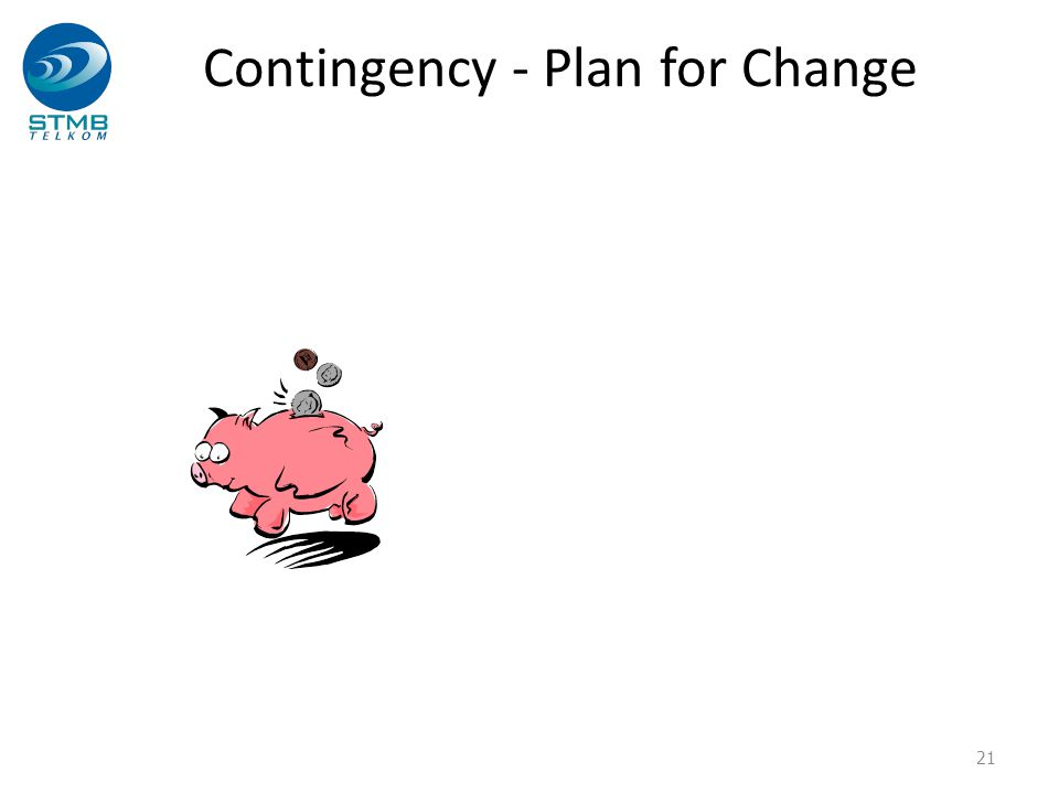 Contingency - Plan for Change 21