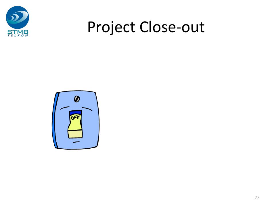 Project Close-out 22