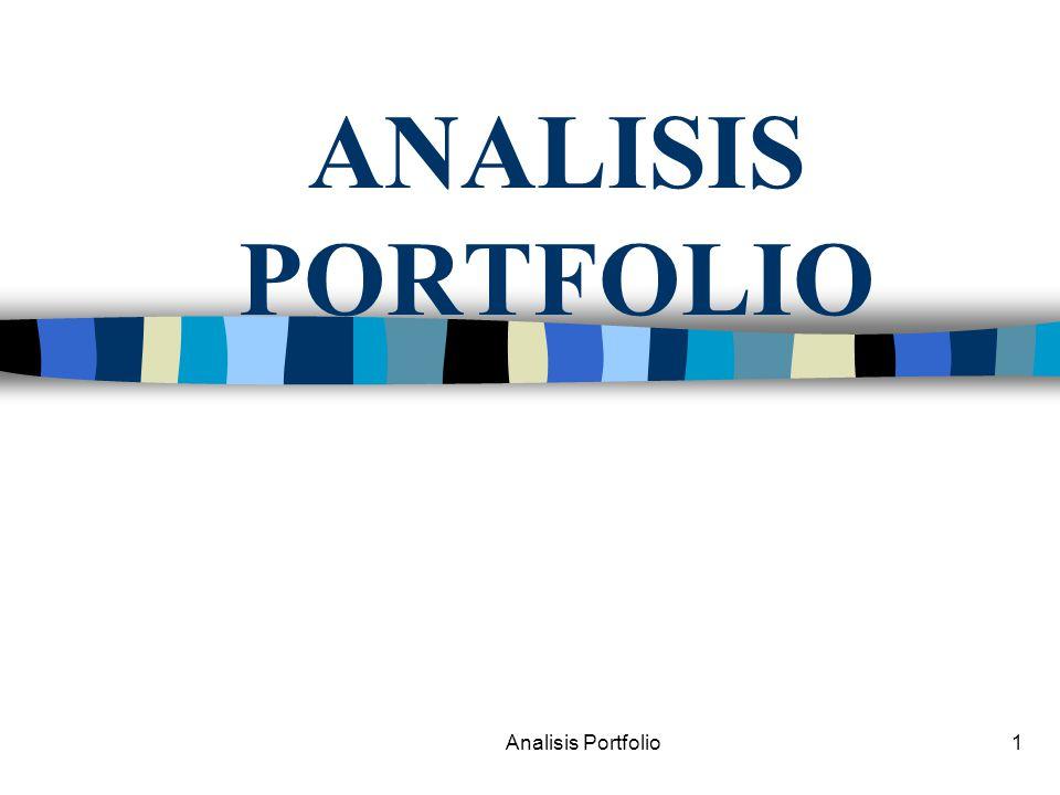 Analisis Portfolio32 RISK FREE BORROWING & LENDING kpkp pp kfkf A B Pada portfolio T, Expected return atas portfolio: E(k p ) = w kf k f + (1 – w kf ) E(k T ) Karena ada pinjaman, E(k p ) = -1(k f ) + 2E(k T )  p = (1 - w kf )  T  p = 2  T KASUS BORROWING U1 U2 T L
