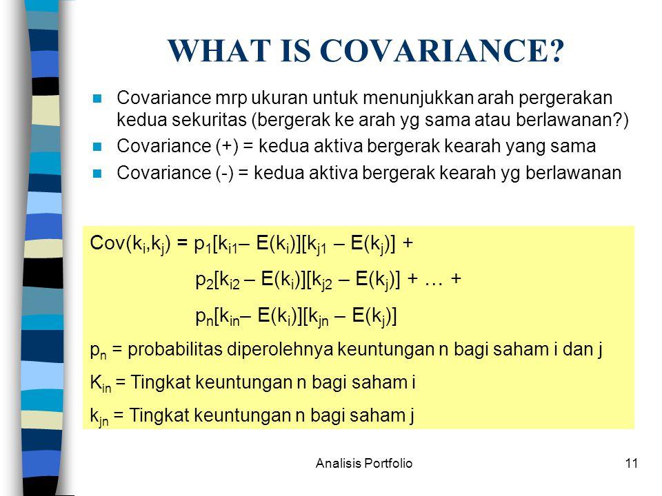 Analisis Portfolio11 WHAT IS COVARIANCE.
