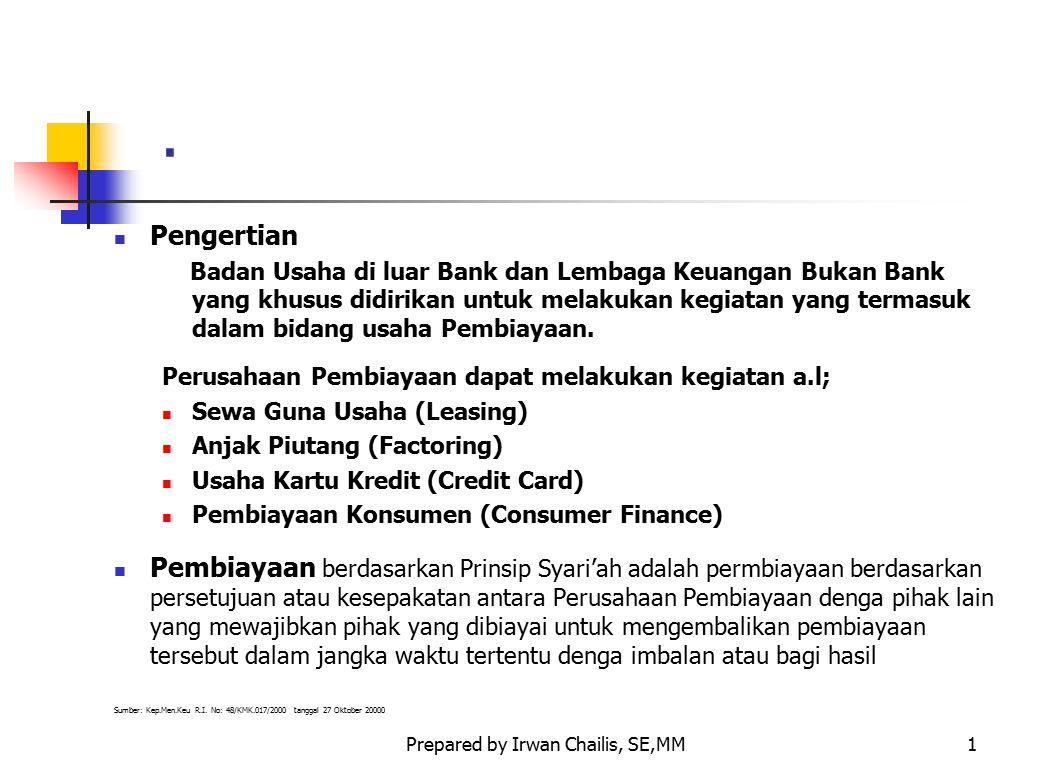 Prepared by Irwan Chailis, SE,MM22 MODAL VENTURA (LANJUTAN) JENIS PEMBIAYAAN MODAL VENTURA a.l; Equity Financing yaitu merupakan jenis pembiayan langsung.
