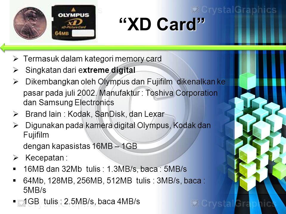 """XD Card""  Termasuk dalam kategori memory card  Singkatan dari extreme digital  Dikembangkan oleh Olympus dan Fujifilm dikenalkan ke pasar pada jul"