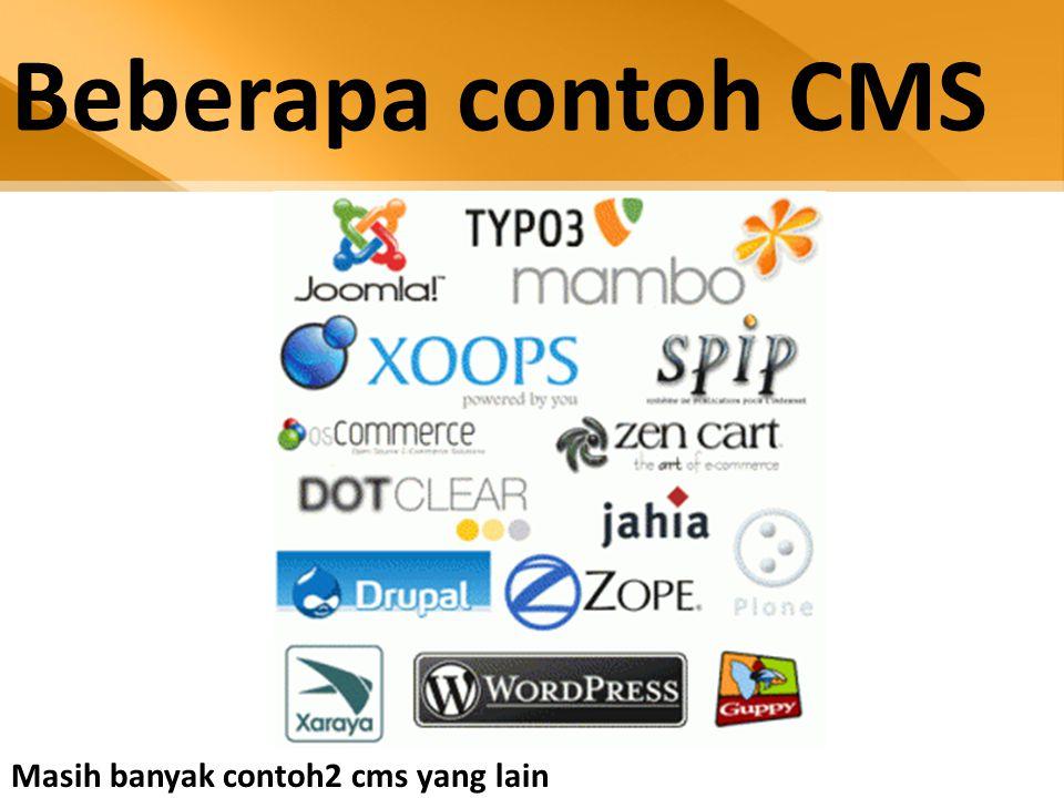 Beberapa contoh CMS Masih banyak contoh2 cms yang lain