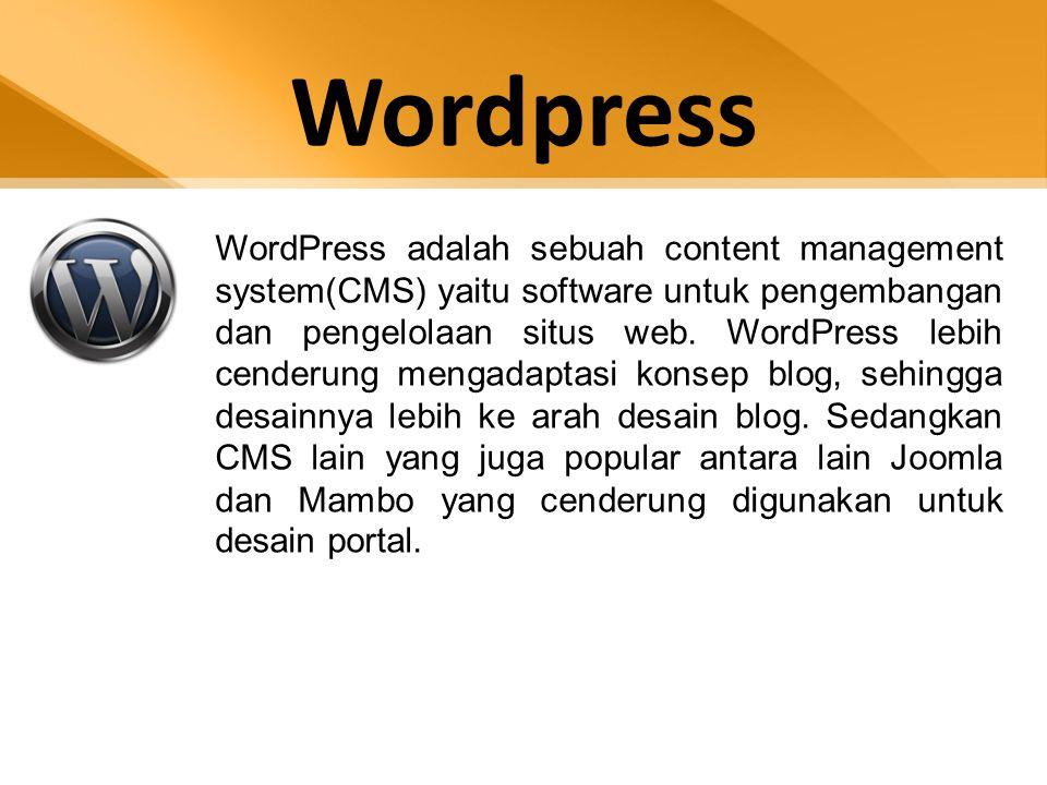 Wordpress WordPress adalah sebuah content management system(CMS) yaitu software untuk pengembangan dan pengelolaan situs web. WordPress lebih cenderun
