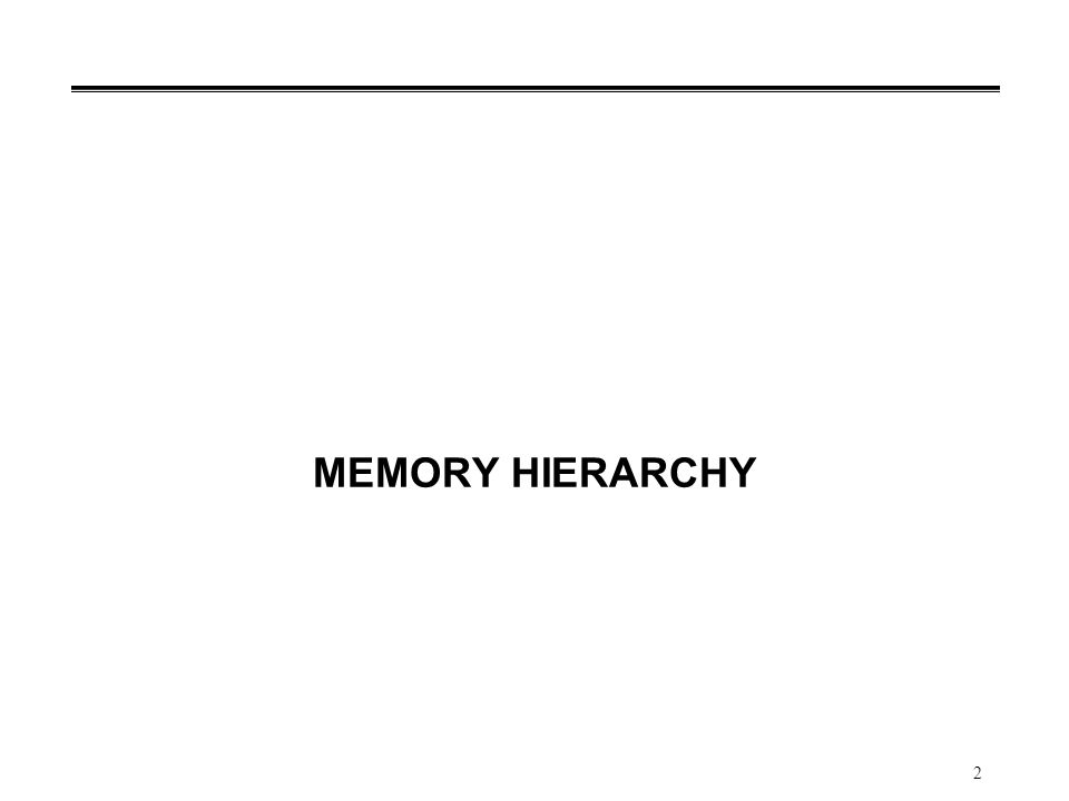 3 Memory Hierarchy (1/4) °Prosesor menjalankan program sangat cepat waktu eksekusi dalam orde nanoseconds sampai dengan picoseconds perlu mengakses kode dan data program.