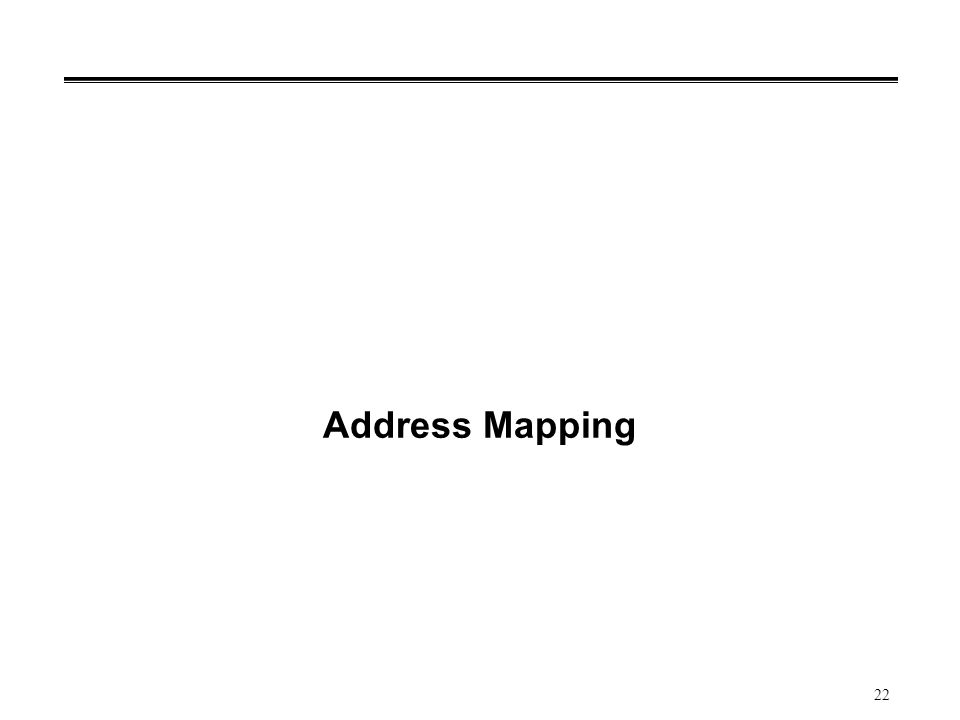 22 Address Mapping