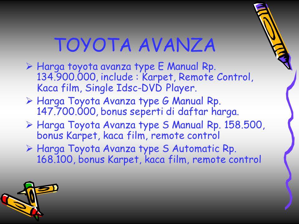 TOYOTA AVANZA  Harga toyota avanza type E Manual Rp.