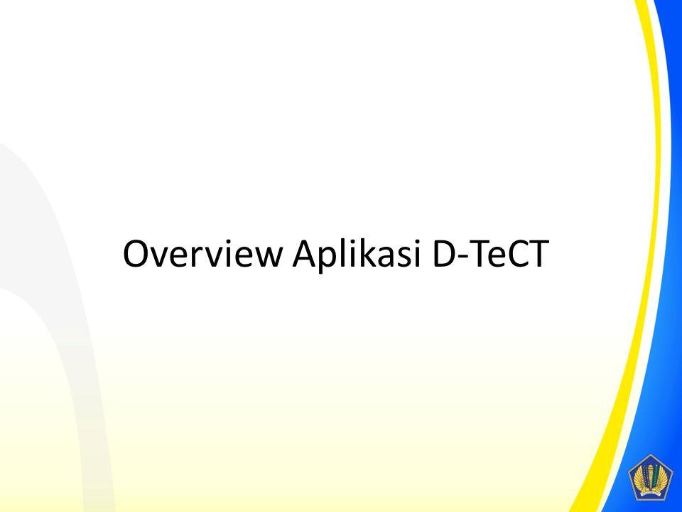 Overview Aplikasi D-TeCT