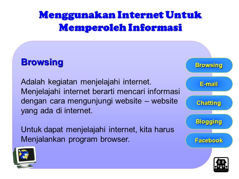 Browsing Adalah kegiatan menjelajahi internet. Menjelajahi internet berarti mencari informasi dengan cara mengunjungi website – website yang ada di in