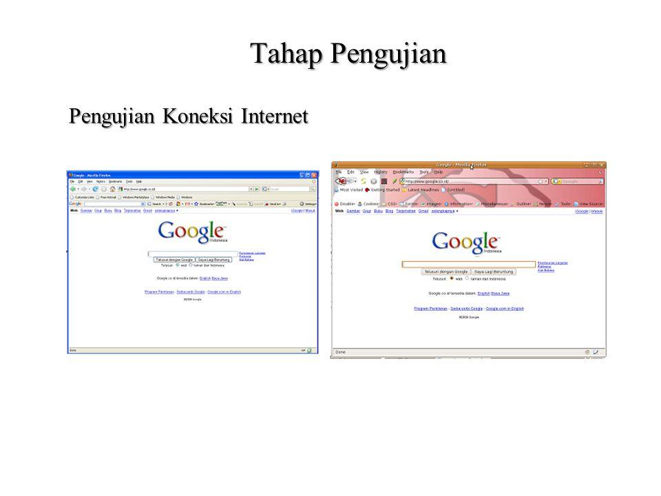 Tahap Pengujian Pengujian Koneksi Internet