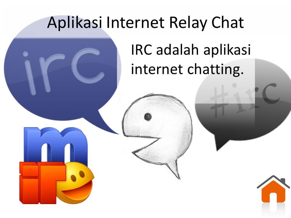 Aplikasi Internet Relay Chat