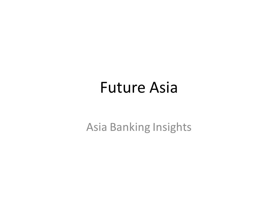 Future Asia Asia Banking Insights