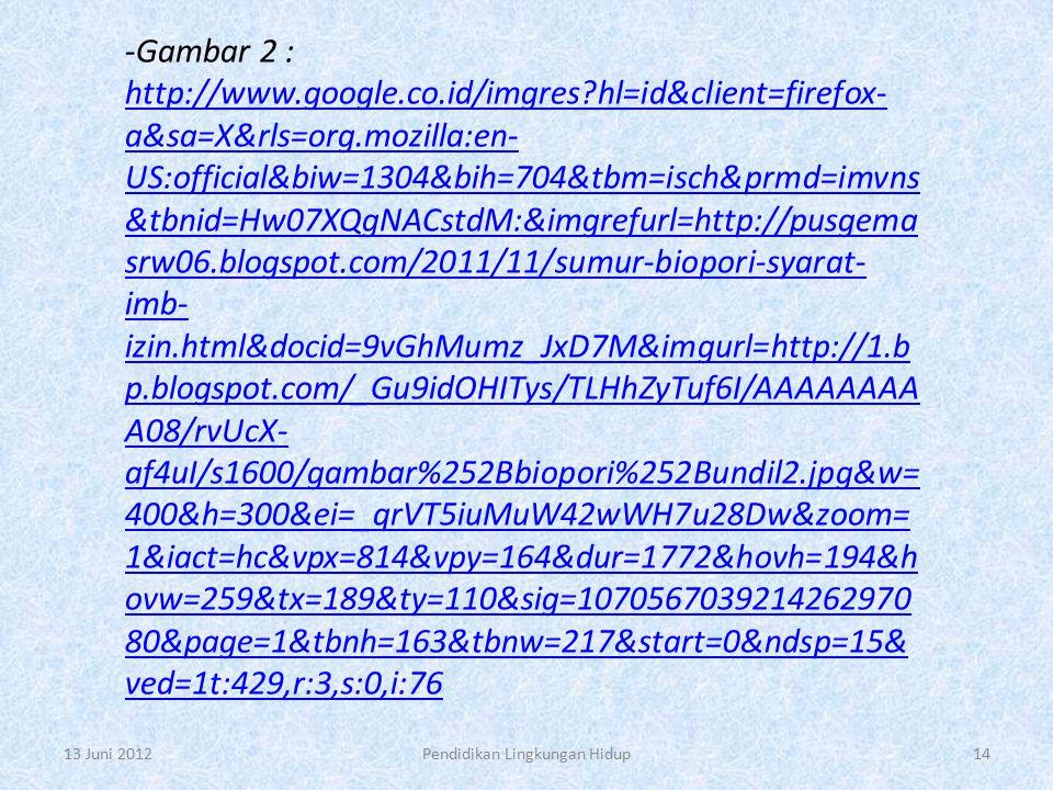 -Gambar 2 : http://www.google.co.id/imgres?hl=id&client=firefox- a&sa=X&rls=org.mozilla:en- US:official&biw=1304&bih=704&tbm=isch&prmd=imvns &tbnid=Hw