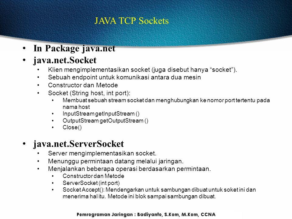 import java.io.*; import java.net.*; class TCPClient { public static void main(String argv[]) throws Exception { String sentence; String modifiedSentence; BufferedReader inFromUser = new BufferedReader(new InputStreamReader(System.in)); Socket clientSocket = new Socket( hostname , 6789); DataOutputStream outToServer = new DataOutputStream(clientSocket.getOutputStream()); TCPClient.java