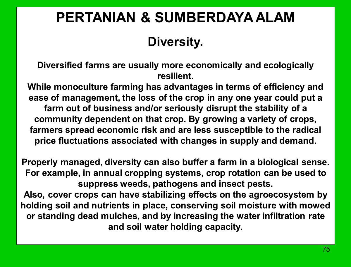 75 PERTANIAN & SUMBERDAYA ALAM Diversity.