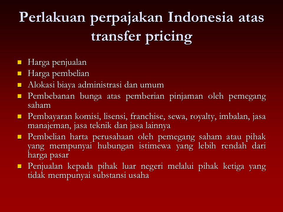 Perlakuan perpajakan Indonesia atas transfer pricing Harga penjualan Harga penjualan Harga pembelian Harga pembelian Alokasi biaya administrasi dan um