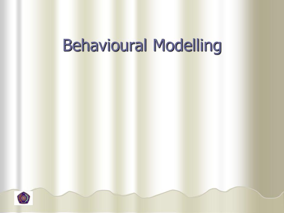 Behavioural Modelling